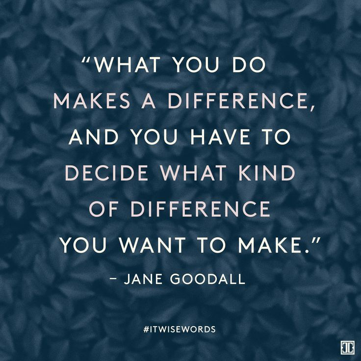 Jane Goodall Quotes: Best 25+ Make A Difference Ideas On Pinterest