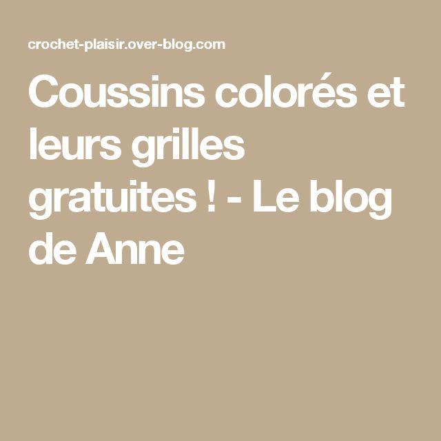Coussins colorés et leurs grilles gratuites !  - Le blog de Anne