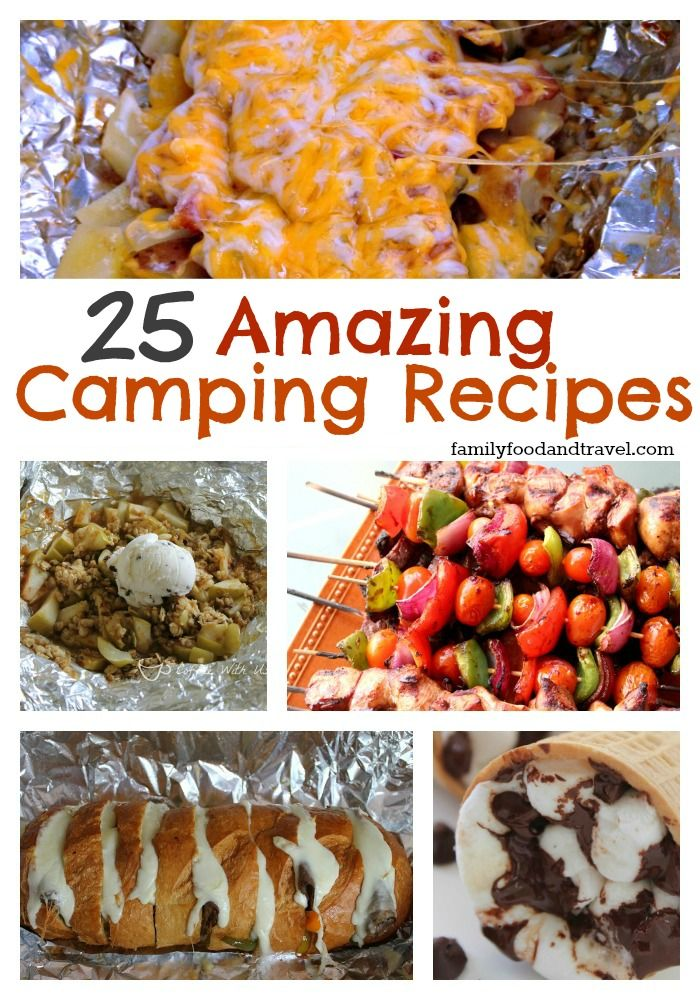 25 Amazing Camping Recipes - who knows we might someday be campers.
