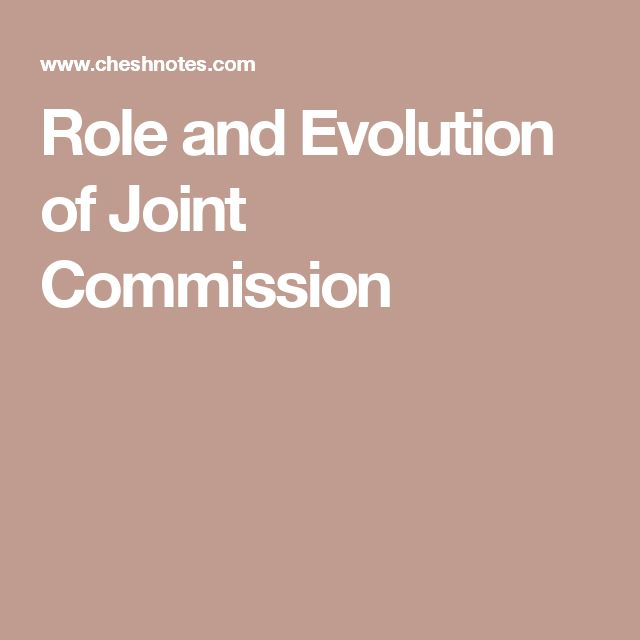Role and Evolution of Joint Commission