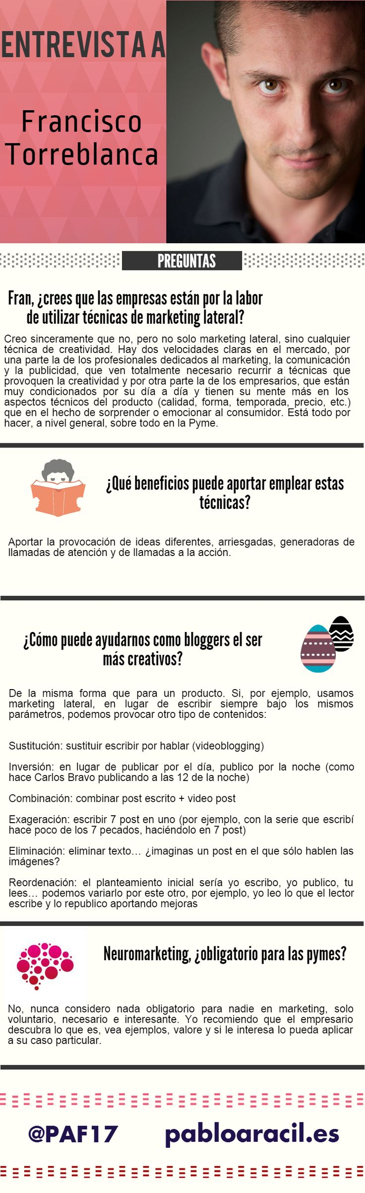 #Infografía  sobre la entrevista realizada a Francisco Torreblanca sobre #neuromarketing, #creatividad y #marketinglateral