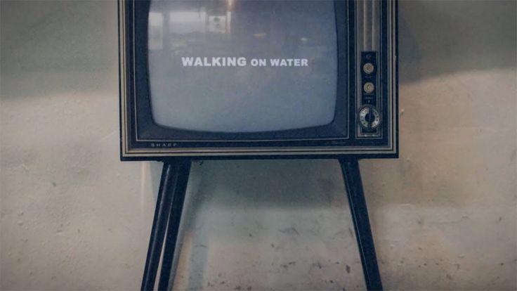 "NEEDTOBREATHE - ""WALKING ON WATER"" (Lyric Video) - YouTube"