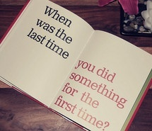 quote, first time, last time, quotes