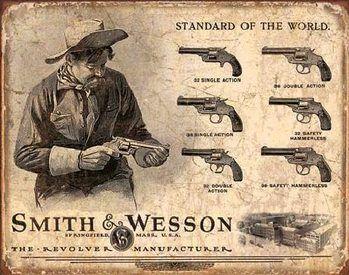 Cartelli Pubblicitari in Metallo S&W - SMITH & WESSON - Revolver Manufacturer - EuroPosters.it