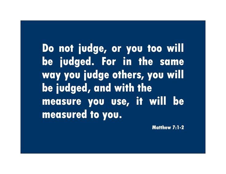 Inspirational Quotes About Judging   Quotes From The Bible About Judging Others Do not judge