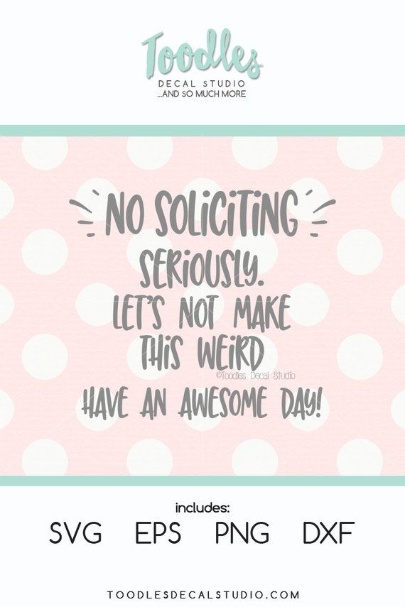 No soliciting SVG/ No soliciting door quote sign/ cricut/ silhouette/ png/ DXF/ EPS/ home decor svg/