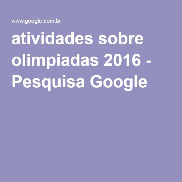 atividades sobre olimpiadas 2016 - Pesquisa Google