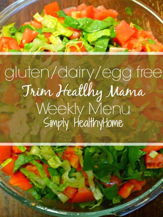 Gluten/dairy/egg free Trim Healthy Mama weekly menu: