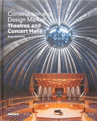Theatres And Concert Halls Construction And Design