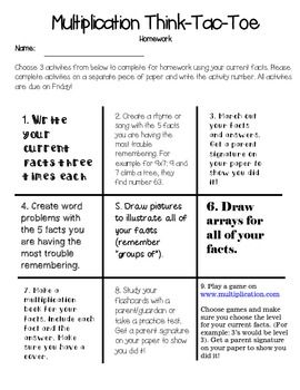This item includes 2 pages to help your students master their multiplication facts. The first page is a multiplication think-tac-toe to be used for homework. The second page is for classwork.   The think-tac-toe activities address a variety of learning styles so all students have an opportunity to practice their multiplication facts in a way that best fits their learning style.