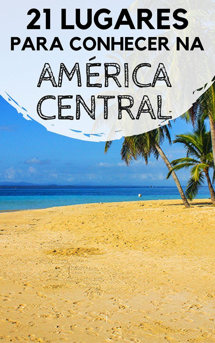 América Central: Dicas de lugares para conhecer no Panamá, Costa Rica, Nicarágua, Honduras, El Salvador, Nicarágua, Guatemala, Belize e caribe mexicano. Descubra quais são as melhores praias, vulcões, cidades históricas, ilhas e outros destinos para visitar.