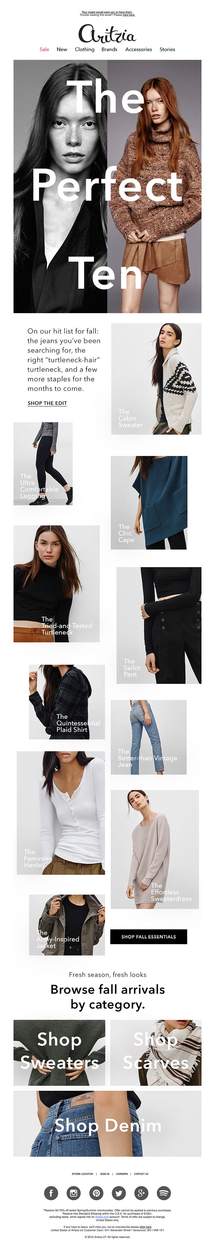 @aritzia  sent this email with the subject line: The Edit: Fall Essentials - I'm really interested in how fashion is taking photography and breaking grid layouts or breaking the traditional flow. This is a good example of a design that is really using the best of photography to drive people into their store. Read about this email and find more product sale emails at ReallyGoodEmails.com #ecommerce #productsale #newsletter