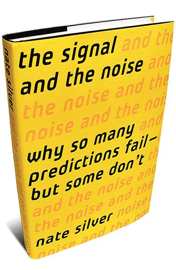 """Distinguishing the signal from the noise requires  both scientific knowledge and self-knowledge:  the serenity to accept the things we cannot predict,  the courage to predict the things we can,  and the wisdom to know the difference.""  - Nate Silver, The Signal and the Noise"
