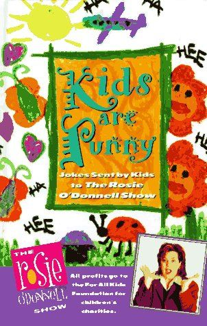 Rosie O'Donnell - Kids Are Punny (Grand Central Publishing)