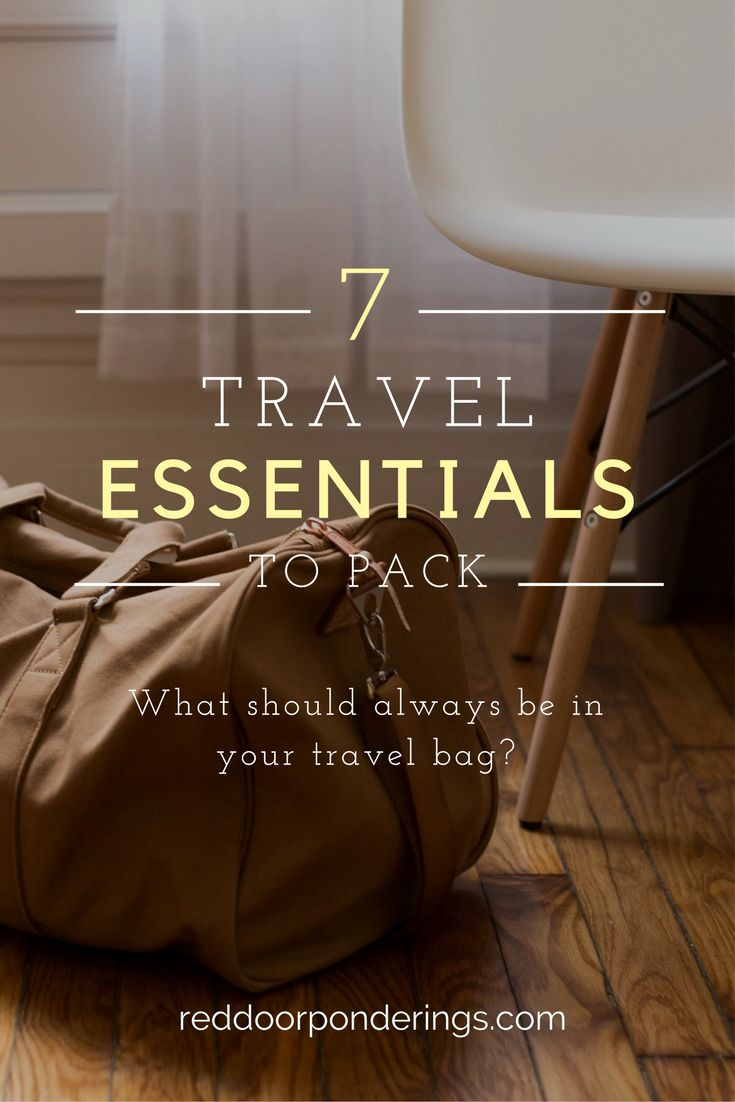 What should you always pack? 7 travel essentials you should look to having in your bag.