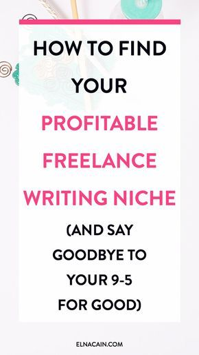 Find Your Profitable Freelance Writing Niche (And Say Goodbye to Your 9-5 Job for Good) – If you want to work from home full time you need to find a profitable freelance writing niche to help you pay the bills. Or else, you'll be a crazy wreck! Find out how to find your lucrative niche and I also tell you the top high-paying niches.