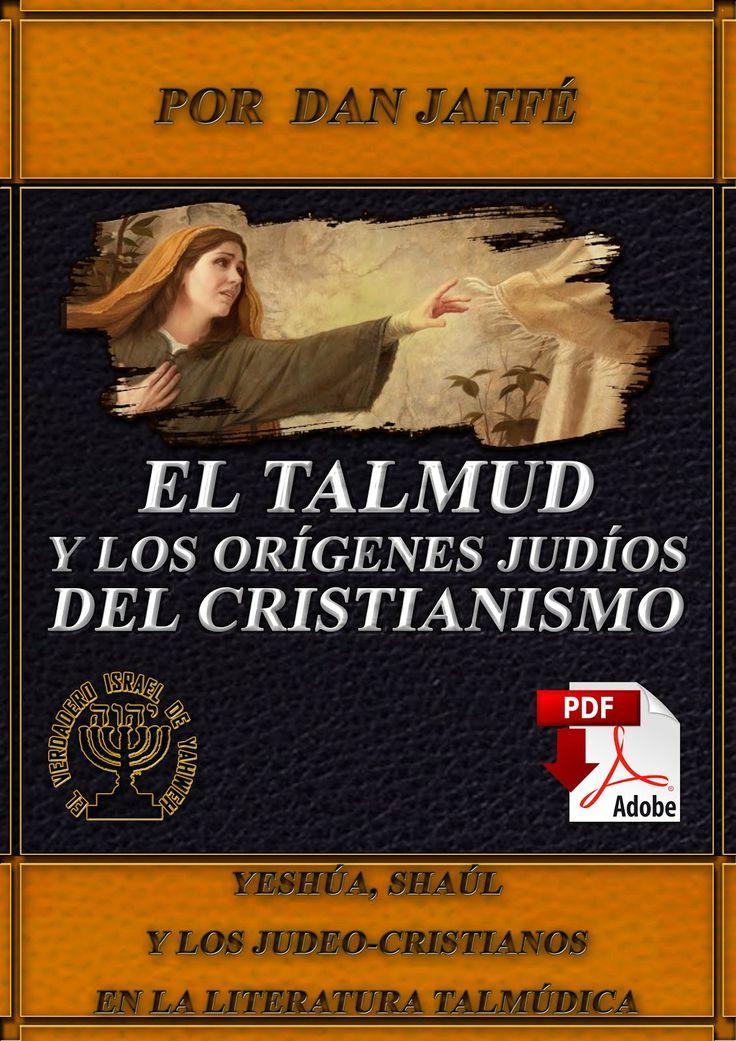 EL TALMUD Y LOS ORIGENES JUDÍOS DEL CRISTIANISMO