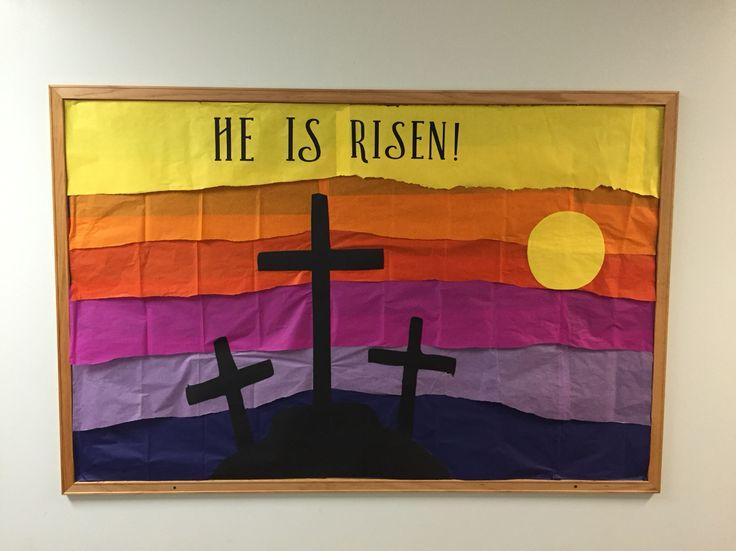 Bulletin Board for Easter; He is Risen