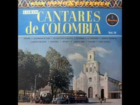 Coros Cantares De Colombia – El Carbonero