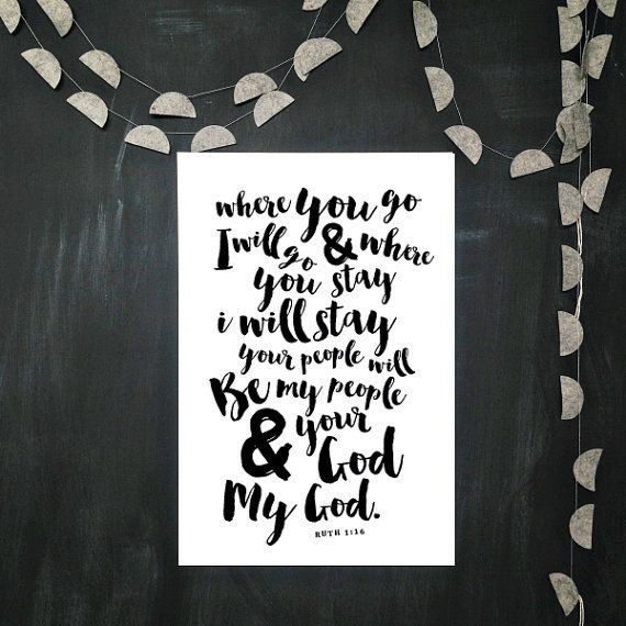 Ruth 1:16 art print black and white automatic by raeannkelly