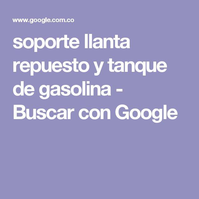 soporte llanta repuesto y tanque de gasolina - Buscar con Google