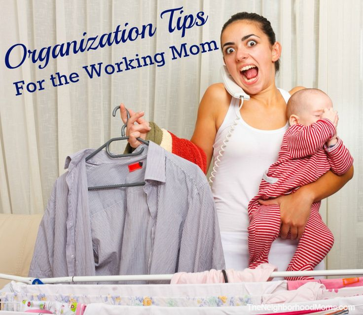 Organization Tips for the Working Mom - 5 tips to help you get your home and life organized!