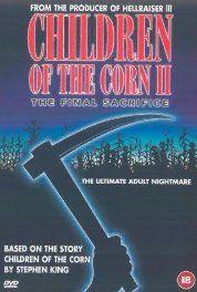 Children of the Corn II: The Final Sacrifice (1992) Poster
