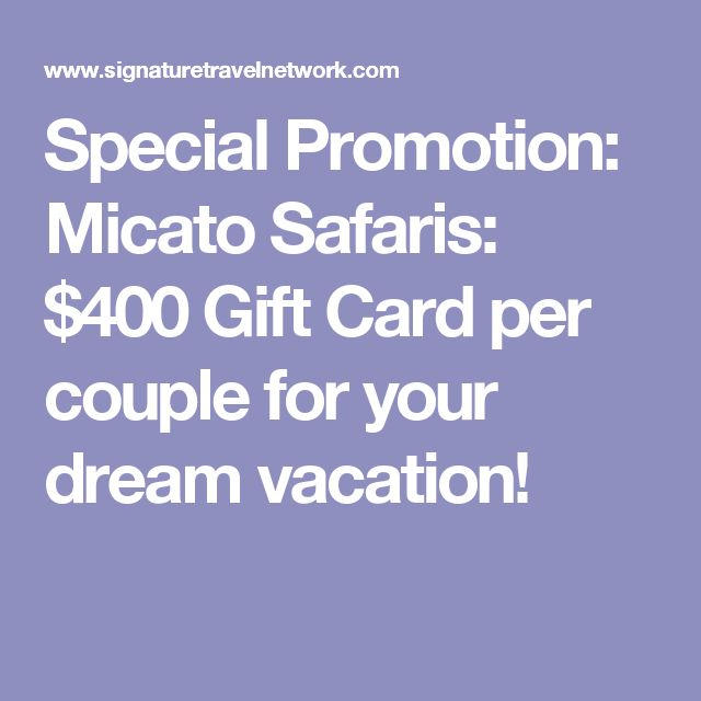 Special Promotion: Micato Safaris: $400 Gift Card per couple for your dream vacation!
