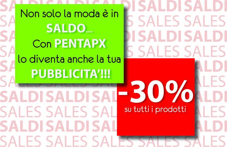 Non solo la moda è in saldo... Con #PENTApx lo diventa anche la tua pubblicità!!! -30% su tutti i prodotti, non perdere l'occasione --> http://www.pentapx.eu/2015/01/07/saldi-saldi-saldi-di-pentapx/ #marketingvictim #SALDI