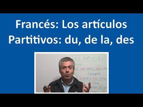 Los Partitivos en Francés: DU, DE LA, DES / Curso de Francés Básico Clase 21 Francés - YouTube