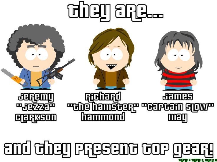 Top Gear (U.K.) South Park Style ... Click this image to browse lots more #Funny #pics & awesome #quotes