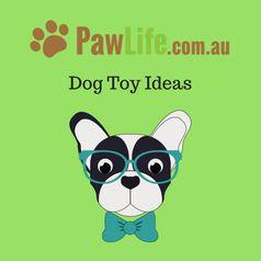 Dog toy ideas