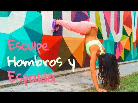 Reduce Espalda y Moldea Hombros | Como Tener Espalda Femenina - YouTube