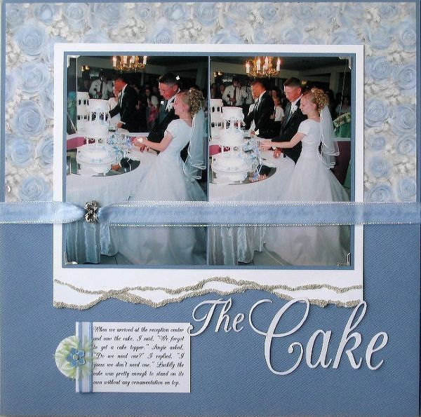 The Cake I Like Ribbon Across Photos And A Little Note Re Wedding Scrapbook LayoutsAlbum