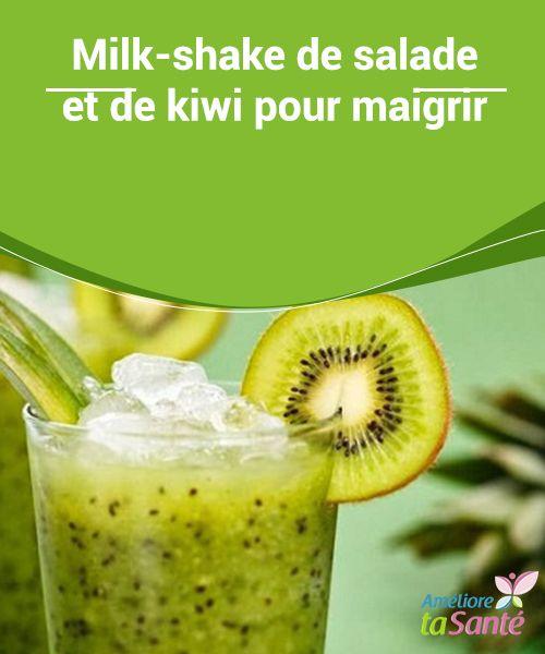 Milk-shake de salade et de kiwi pour maigrir   Smoothies