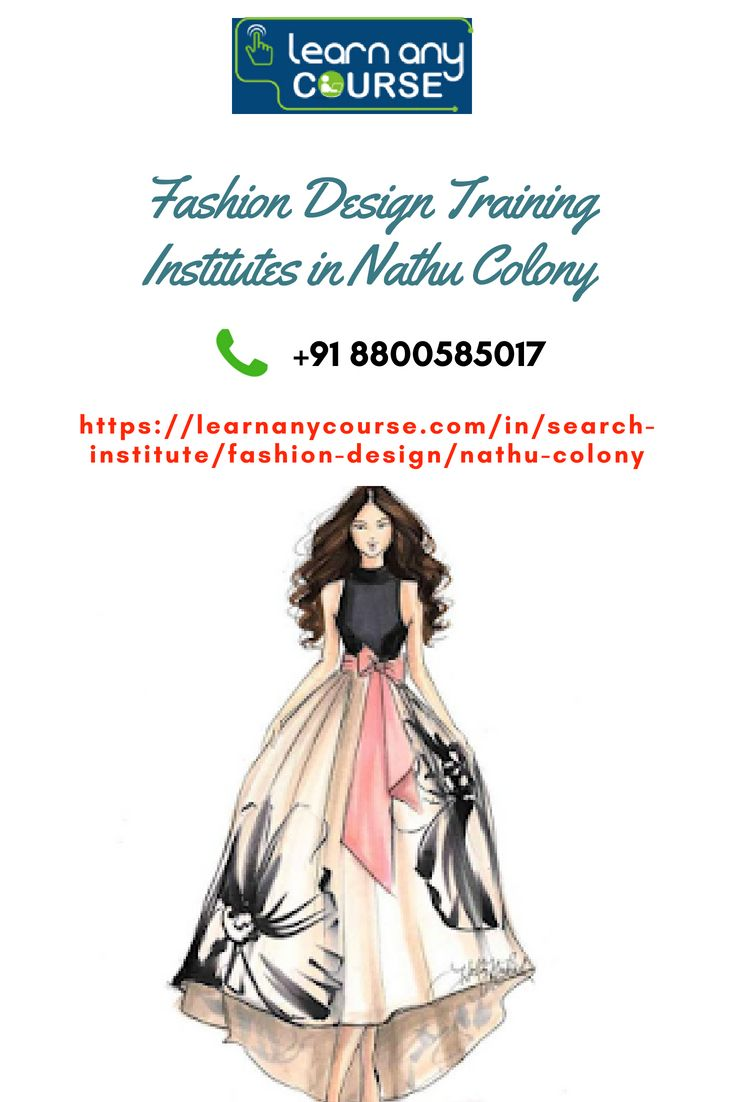 Fashion Design Training Institutes In Nathu Colony Welcome To India S Leading Online Educational Web Fashion Designing Course Online Tutoring Search Institute