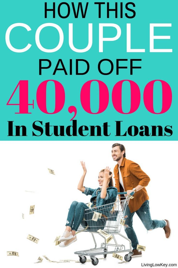 How This Couple Paid Off 40 000 In Student Loans Paying Off Student Loans Student Loans Student Loan Debt