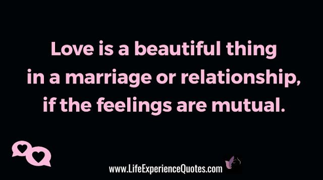 Love Is A Beautiful Thing In A Marriage Or Relationship If The