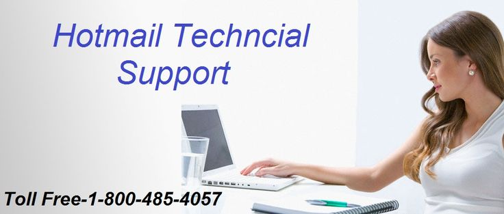 ‪#‎Hotmail‬ ‪#‎Technical‬ ‪#‎Support‬ ‪#‎Phone‬ ‪#‎Number‬ If you are looking for quick help to solve Hotmail problem, just dial our ‪#‎Toll‬ ‪#‎Free‬ #Number-1-800-485-4057 and stay away from all worries about  Hotmail login issue, password reset or change, account blocked or hacked, spam mail, junk mail and virus removal related issues are solved by our technicians at one #phone call. Call us- 1-800-485-4057 http://hotmailsupport.co/