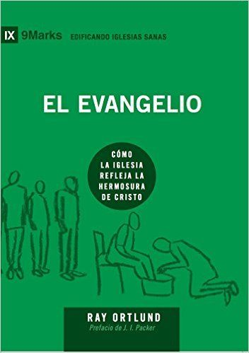 Descargar El Evangelio (The Gospel) – 9Marks by J.I. Packer Kindle, PDF, eBook, El Evangelio (The Gospel) – 9Marks PDF Gratis
