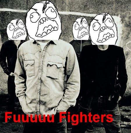 fuuuuuuuuuuuu fighters LOL