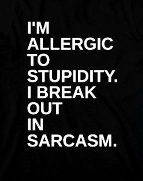 witty sarcasm, it's a gift.