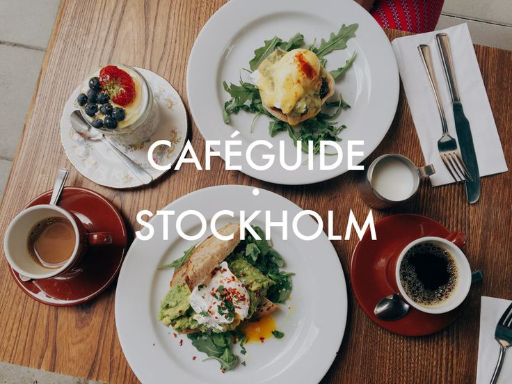 A guide to the best cafés in Stockholm, http://flora.metromode.se