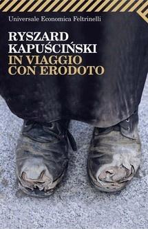 """""""In viaggio con Erodoto"""" di Ryszard Kapuscinski edito da Feltrinelli Editore, € 5.99 su Bookrepublic.it in formato epub"""