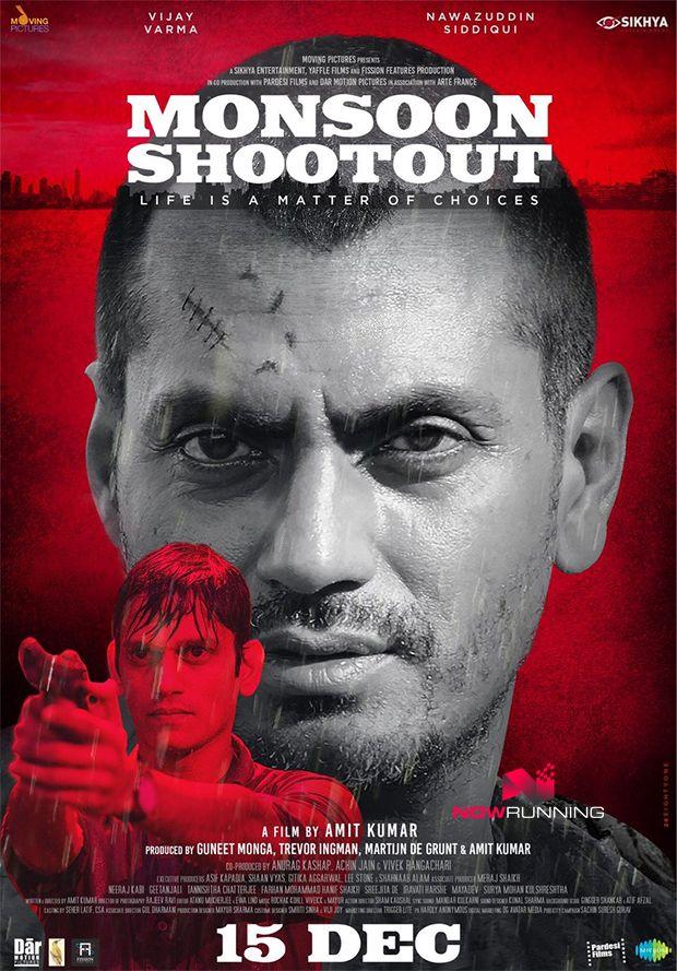 First look poster of 'Monsoon Shootout' starring Nawazuddin Siddiqui, Vijay Varma and Tannishtha Chatterjee... 15 Dec 2017 release.