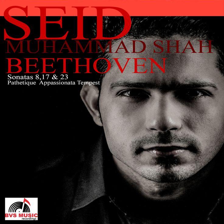 Seid-Muhammad-Shah-Beethoven-Sonatas-8,17-&-23_Front-covert_©-2016-BVS-MUSIC-Recordings®