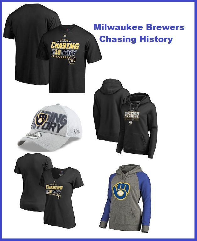 97e75c4a1 Chasing History with the Milwaukee Brewers T-shirts, Hats, Sweatshirts and  more for Men, Women and Kids. #Brewers