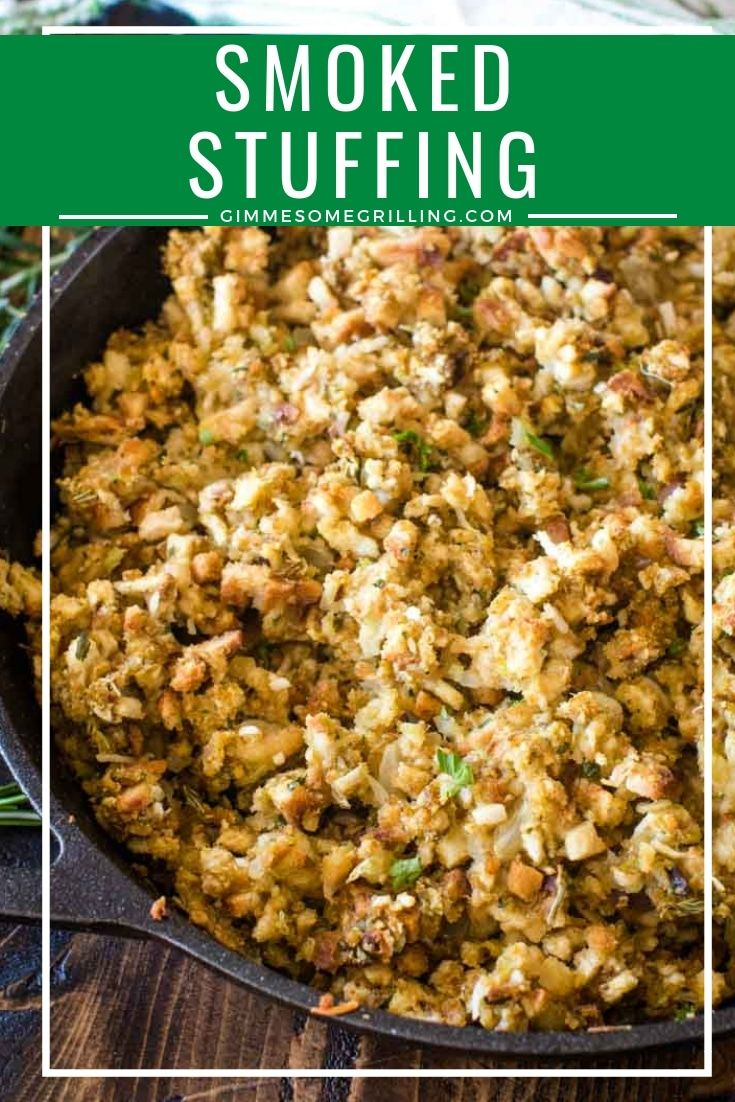 Delicious Smoked Stuffing Is Prepared On Your Traeger Electric Pellet Grill This Easy Side Dish Re Side Dish Recipes Easy Smoked Food Recipes Side Dishes Easy