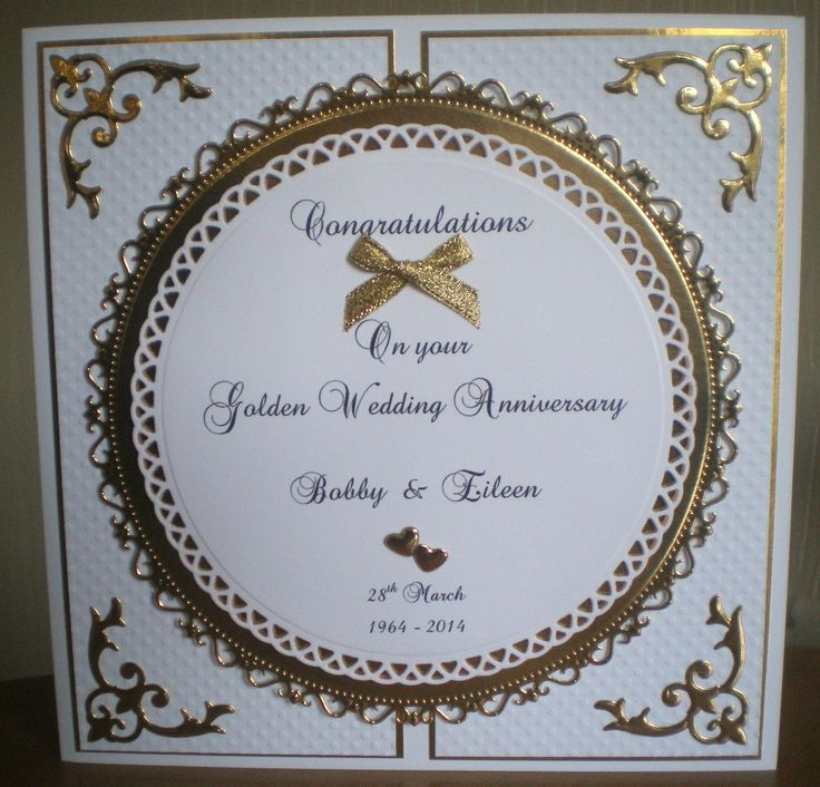 Wedding Anniversary Images >> Golden Wedding Anniversary (50th) using Spellbiinder corner and Circle dies | Lisa | Pinterest