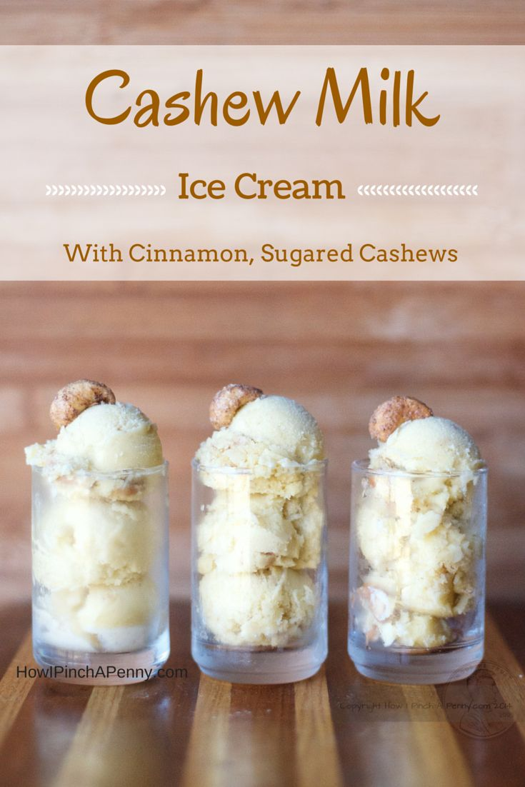 Cashew Milk Ice Cream. A Dairy Free Alternative to Traditional Ice Cream. from Howipinchapenny.com